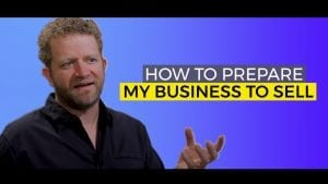 how to prepare my business to sell now