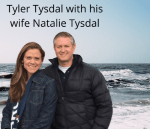 Tyler Tysdal with his wife Natalie Tysdal