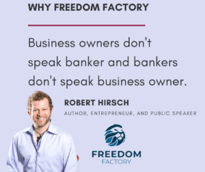 Robert Hirsch Quote from Freedom Factory